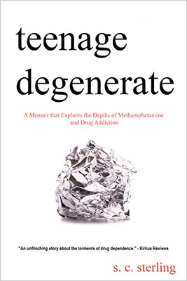 Teenage Degenerate - Denver Addiction Memoir